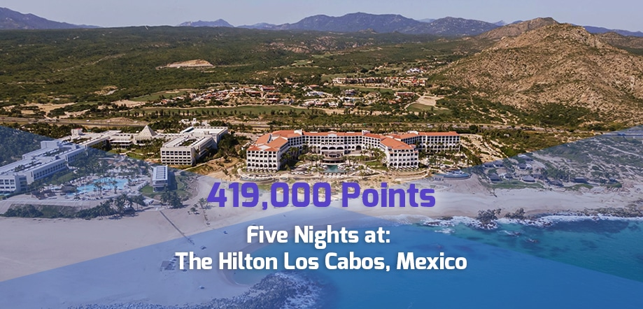 419,000 point reward: Five nights, The Hilton, Los Cabos for corporate travel points
