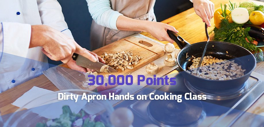 30,000 point reward: Dirty Apron Hands on Cooking Class for corporate travel points