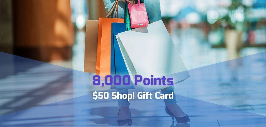 8,000 point reward: $50 Shopping gift card for corporate travel points